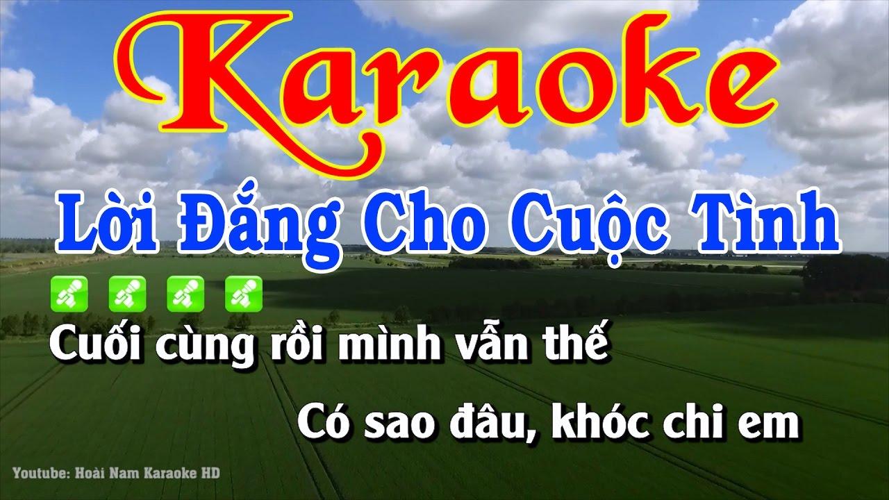Karaoke Nhạc Sống Lời Đắng Cho Cuộc Tình