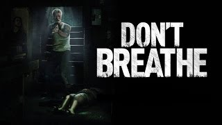 DON'T BREATHE - Double Toasted Audio Review