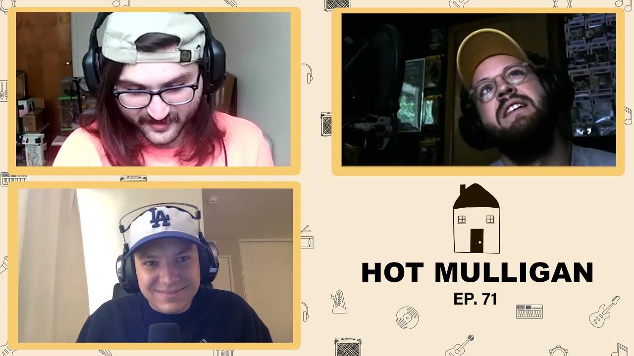 Hot Mulligan || Ep. 71