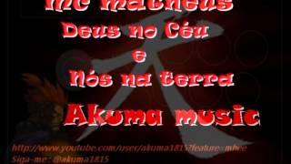 Mc Matheus - Deus no Céu e Nós na Terra  (( Dj Perfil  mega mix))