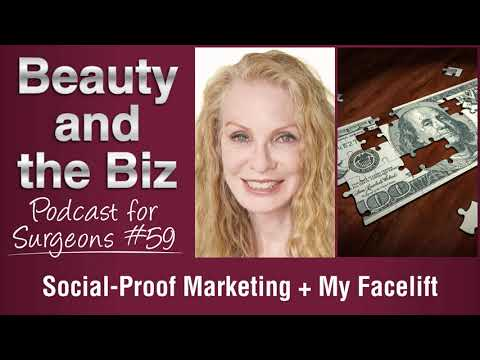 Ep.59: Social Proof Marketing + My Facelift