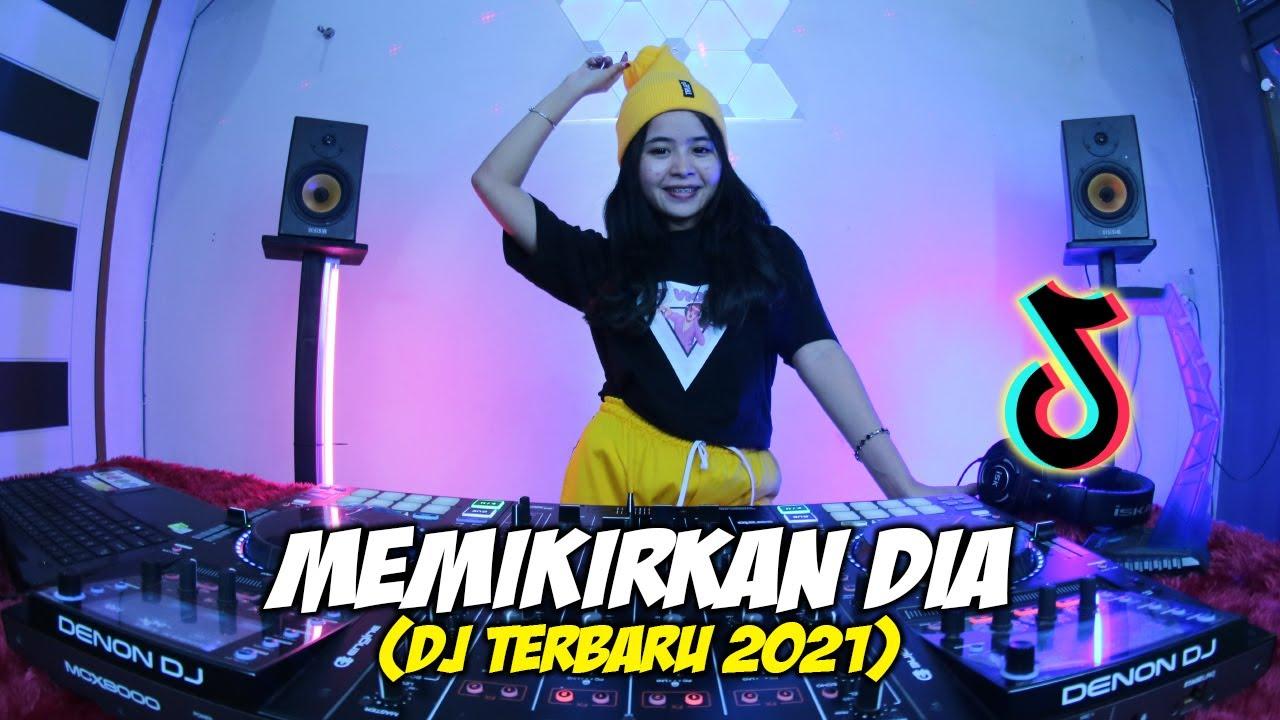 GALAU TIME !! DJ MEMIKIRKAN DIA || DJ RESAH HATI INI TANPANYA|| DJ SLOW REMIX TIK TOK 2021