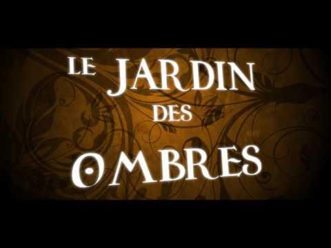 LE JARDIN DES OMBRES (Film complet)