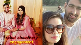 rahul chaudhary engagement ||rahul chaudri engagement/ wife