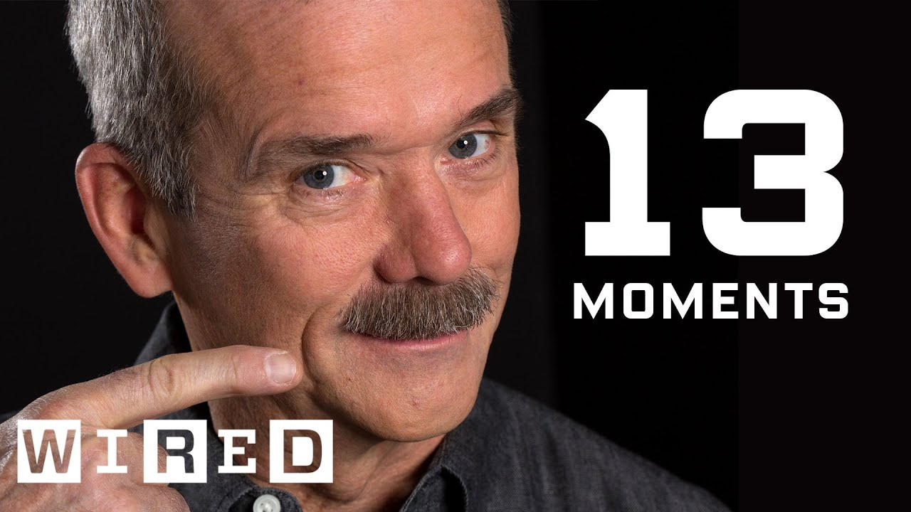 Astronaut Chris Hadfield on 13 Moments That Changed His Life | WIRED