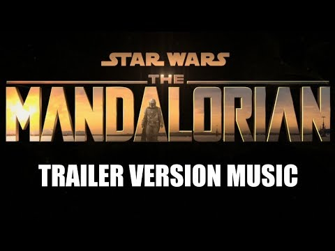 star-wars:-the-mandalorian-trailer-music-version-|-proper-series-soundtrack-theme-song