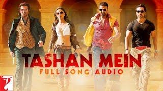 Tashan Mein Full Song Audio , Tashan , Vishal Dadlani , Saleem , Vishal & Shekhar