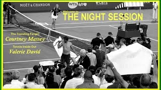 The Night Session Webcast 10 -- Auckland Drama, NSFW Hot Tub Borna, and the AO Draw Preview!!