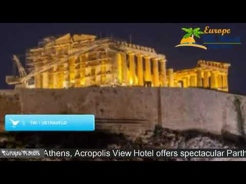Acropolis View Hotel - Athens Hotels, Greece