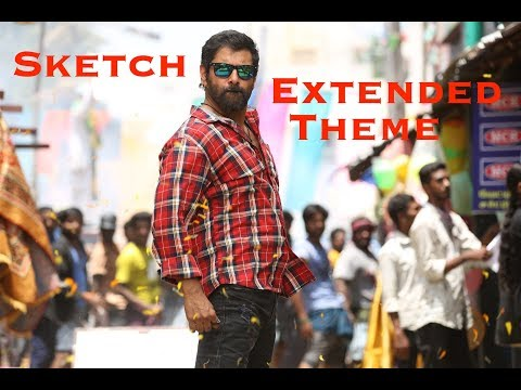 Sketch Extended Theme Music | Vikram | SS. Thaman