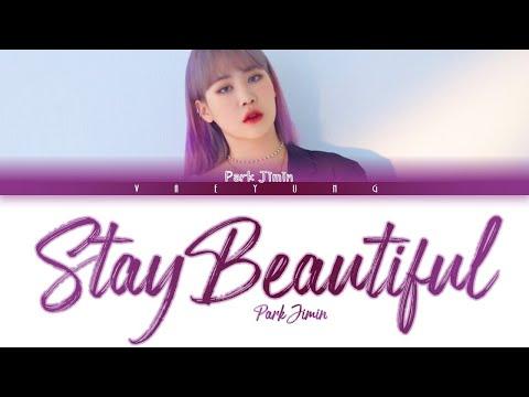 Park Jimin (박지민) - 'Stay Beautiful' (Color Coded Han Rom Eng) Lyrics