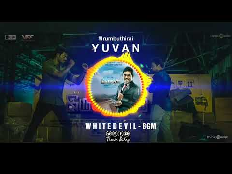 White Devil - BGM | IrumbuThirai | Yuvan