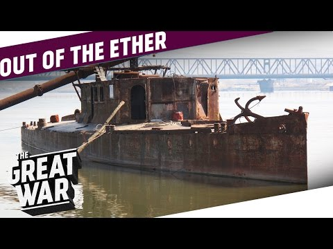The First Shots of World War 1 - Serbian River Warfare | OUT OF THE ETHER