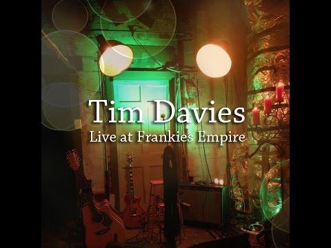 Tim Davies - Live at Frankie's Empire
