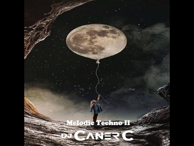 Melodic Techno 2 By Caner.c