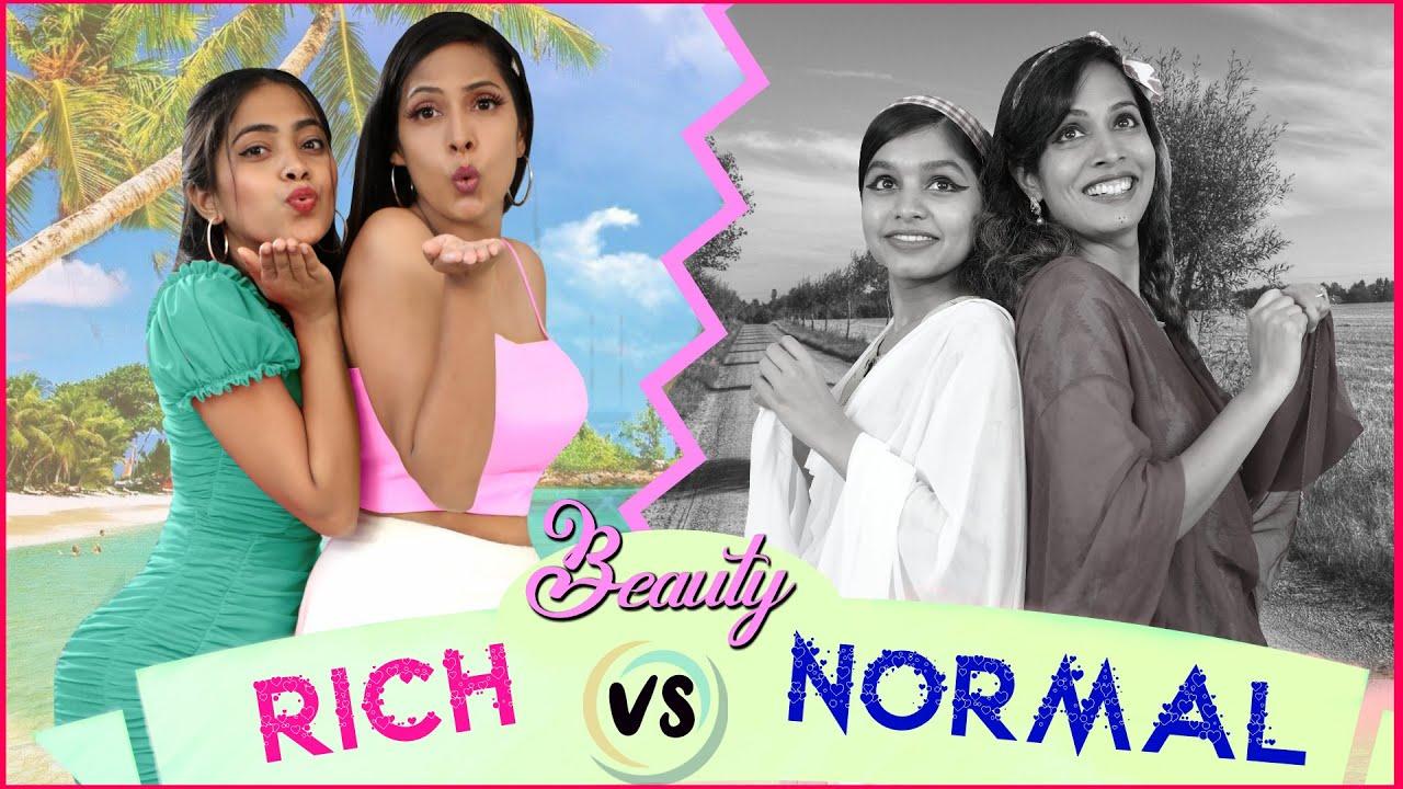 BEAUTY - Rich vs Normal   ShrutiArjunAnand