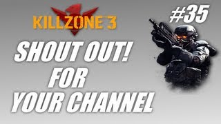Shout out for your channel #35: Killzone 3 co-op! (PS3 gameplay-commentary)
