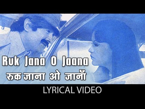 Ruk Jana O Jaana with lyrics   रुक जाना ओ जाना गाने के बोल   Warrant   Dev Anand/Zeenat Aman