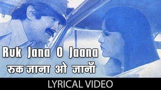 Ruk Jana O Jaana with lyrics | रुक जाना ओ जाना गाने के बोल | Warrant | Dev Anand/Zeenat Aman