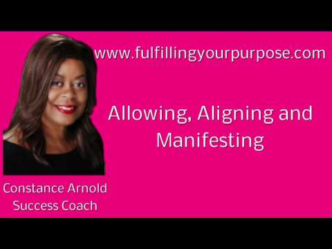 Allowing Aligning and Manifesting
