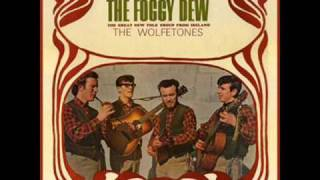 The Wolfe Tones - The Foggy Dew (Original Version)