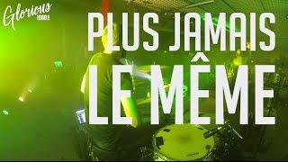 Plus Jamais Le Même - album : 1000 ÉCHOS - GLORIOUS