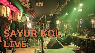 Sayur Kol - Punxgoaran  Live