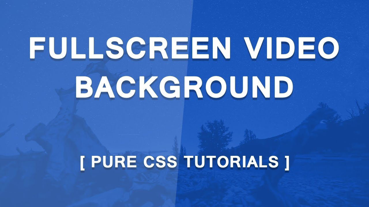 Css background image 64 - Fullscreen Video Background In Pure Css Html5 Css3 Page Background Video Tutorials