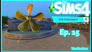 The Sims 4 - Vita Ecologica - Il più bel Posto Portuale - Ep. 15 - Gameplay ITA