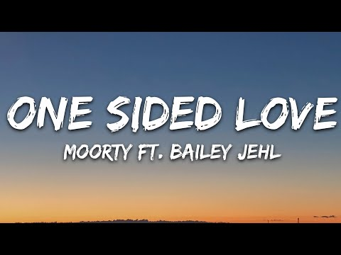 Moorty - One Sided Love Feat Bailey Jehl 7clouds Release