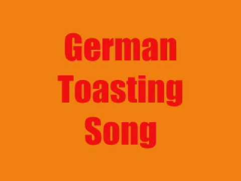 German Toasting Song