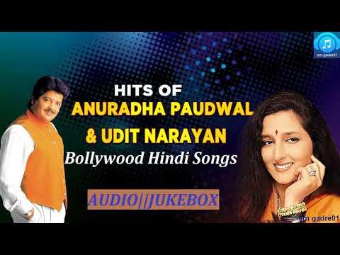 Best of Udit Narayan &  Anuradha Paudwal  bollywood hindi Jukebox Songs