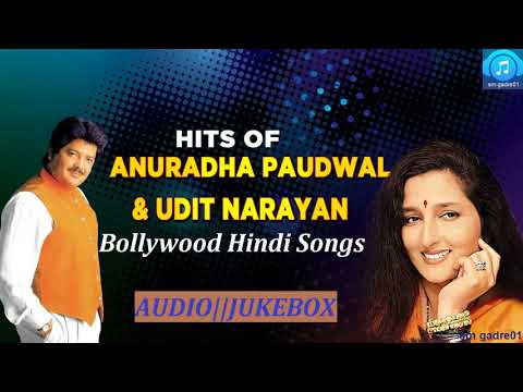 Best of Udit Narayan &  Anuradha Paudwal  bollywood hindi Jukebox Songs