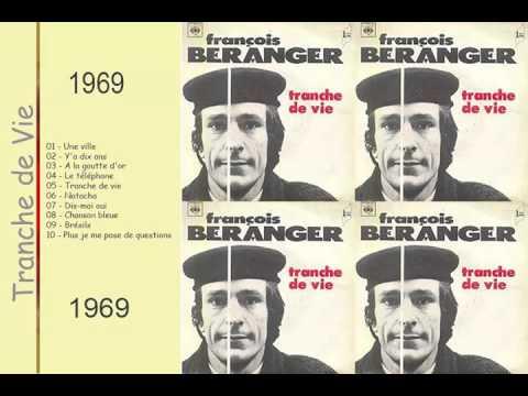 Tranche de Vie : Francois Beranger  || The Best Album || Tranche de Vie