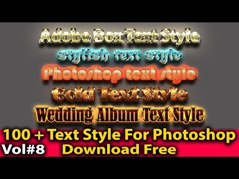 100 + Text Style For Photoshop Vol#8 By Adobe Box Download Free 2019
