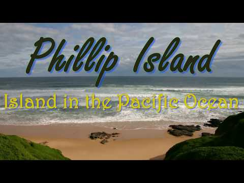 Visiting Phillip Island, Island in the Pacific Ocean, Rural Phillip Island, Victoria, Australia