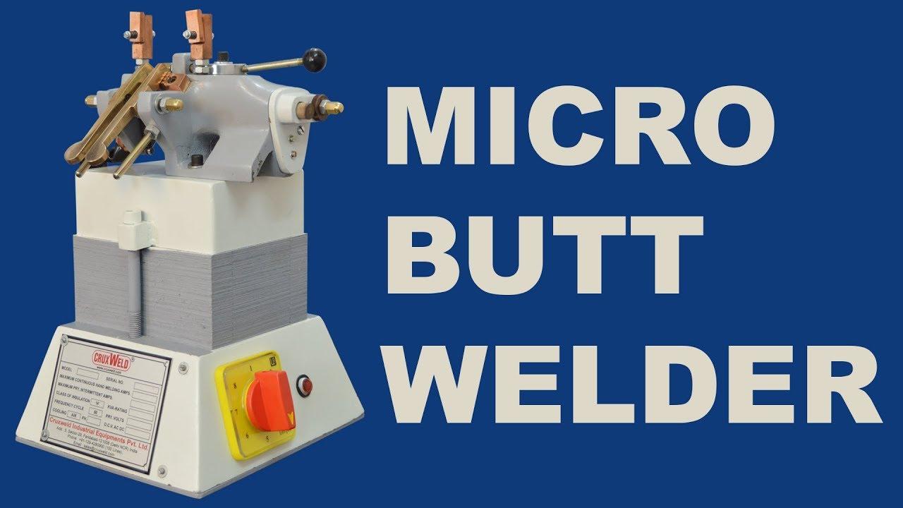 hight resolution of micro butt welder butt welding machine process