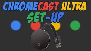 Chromecast Ultra Setup - Every…
