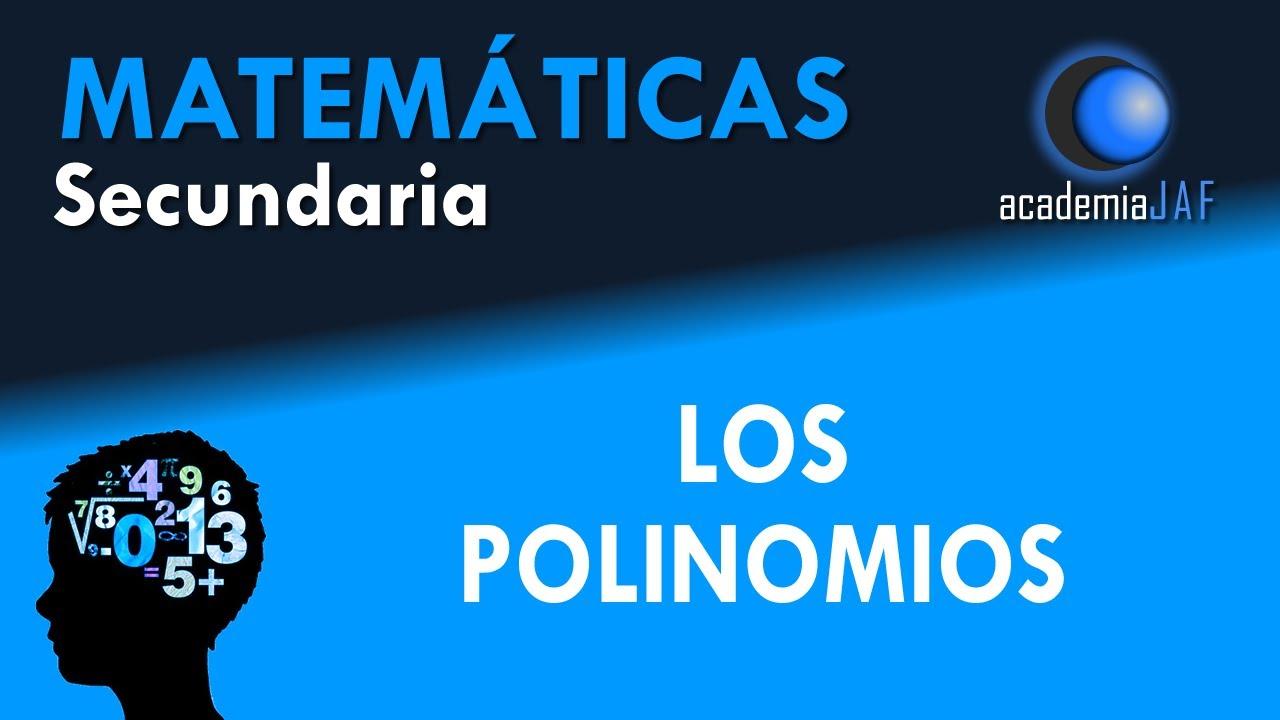 LOS POLINOMIOS: ¿Qué son? Los binomios y trinomios - YouTube