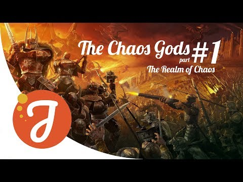 The Realm of Chaos | The Chaos Gods #1 | Warhammer Lore