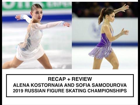 Recap + Review | Alena Kostornaia And Sofia Samodurova | 2019 Russian Figure Skating Championships