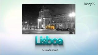 Lisboa. Guía de viaje