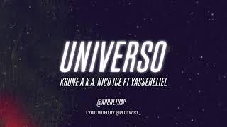 🚀UNIVERSO - TRAP KRONE A.K.A NICO ICE Ft YasserEliel (VIDEO LYRICS OFICIAL)