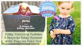 She's POTTY TRAINED (The conclusion to our PT journey with Huggies Pull-ups) #AD