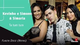 Baixar Kevinho e Simone & Simaria - Ta Tum Tum - Flauta Doce (Notas)