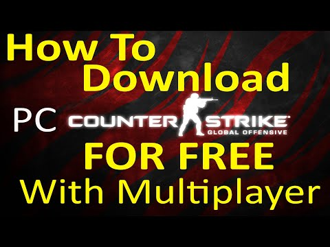 HOW TO DOWNLOAD CS:GO COMPLETELY FREE! (WITH MULTIPLAYER) (2016)