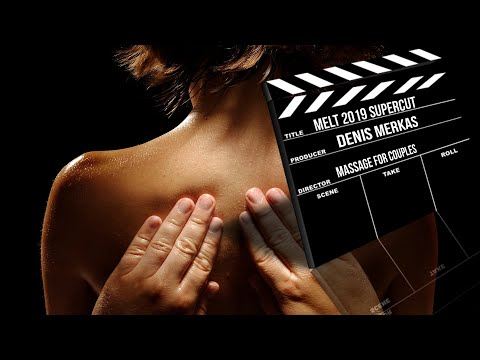 Couples Massage Tutorials (2019 SuperCut)