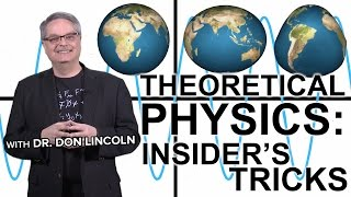 Theoretical physics: insider's tricks