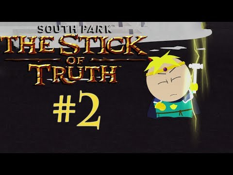 South Park The Stick of Truth - Part 2 | BUTTERS IS A BADASS