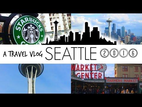 ✰ SEATTLE ✰ travel vlog 2016